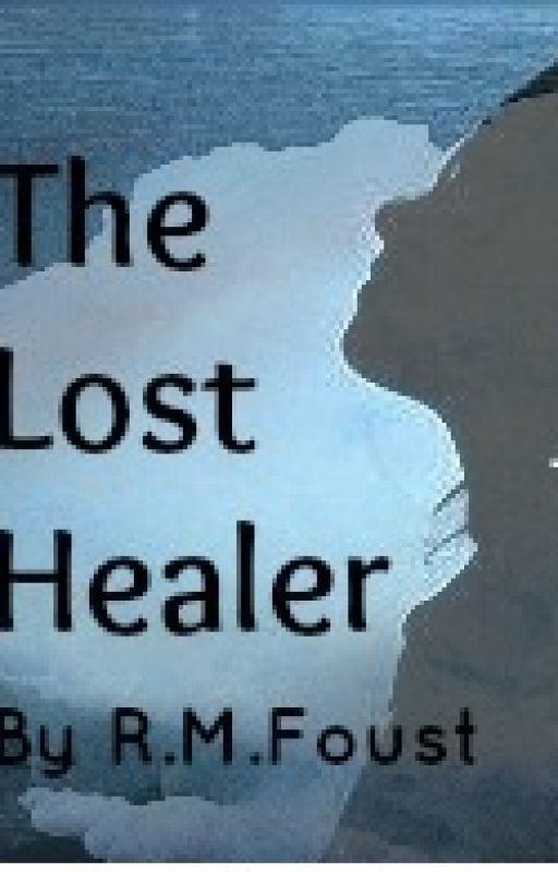 The Lost Healer by WishingStar01