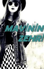 Mavi'nin Zehri #Wattys2015 by didmarleyy