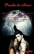 Prueba de Amor by Hope9815