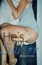 He's My Savior by Princess_Arya