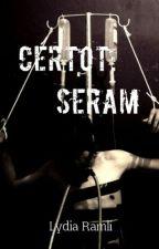 Certot: Seram by LydiaRamli