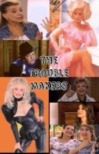 The trouble makers by Dolly12Kenny