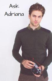 ♡ Ask Adriana ♡ by Lejleii_V_Lover