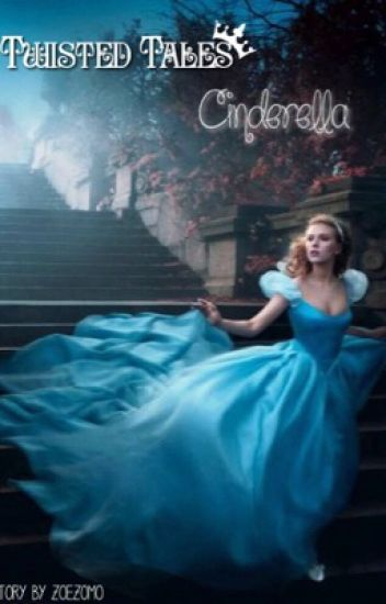 Twisted Tales: Cinderella