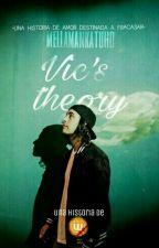 Vic's theory ; vic fuentes by MeLlamanKatuHD