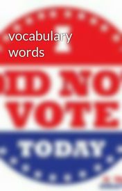 vocabulary words by notusernameless
