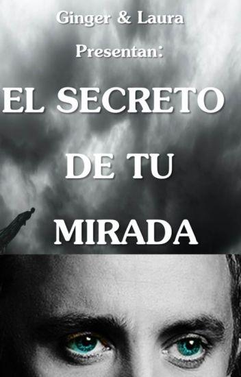 El Secreto de tu Mirada