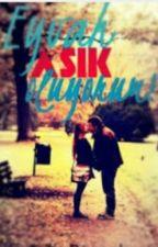 Eyvah Aşık Oldum by GulsahAyaz908