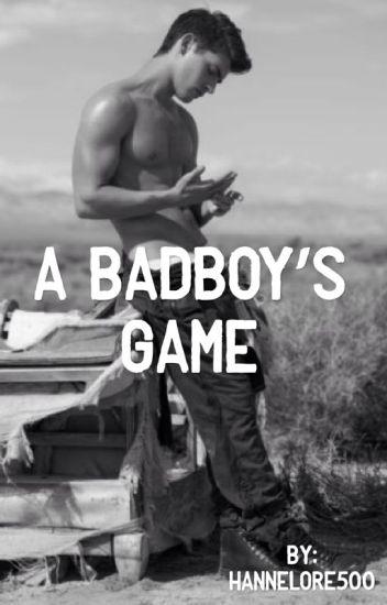A badboy's game.