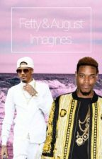 ◆ Fetty & August Imagines ◆ by ChanelThompson