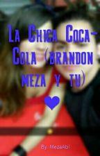 La chica coca-cola( brandon meza y thu) by RBBM04
