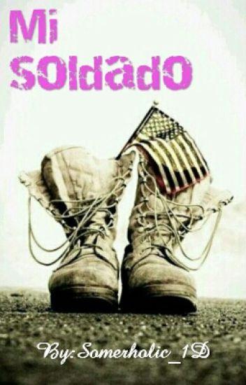 Mi soldado.