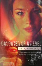 Daughter Of A Rebel by bridgetrosette