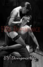 Her Dominance by Divergence4life