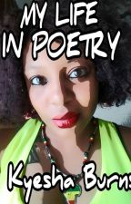 My Life, My Feelings, My Thoughts...My Poetry by TaniAurora