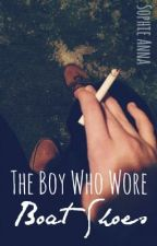 The Boy Who Wore Boat Shoes by sophieanna