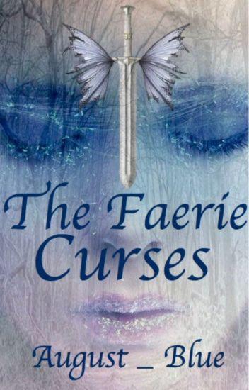 The Faerie Curses