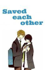 Saved each other by Sakura_Hatsukoi