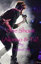 One Shoot (Alonso & Tú) || HOT by AislinnColli