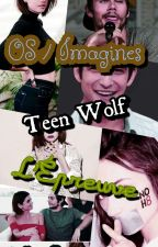 Imagine & Proposition De L'Epreuve & Teen Wolf by ChroniqueDunPhoenix