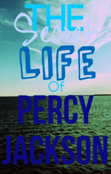 The Secret Life Of Percy Jackson