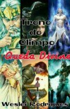 Trono do Olimpo: Queda Divina by MajorWess