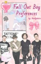 Fall Out Boy preferences ✨ by dandywentz