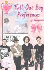 Fall Out Boy preferences ✨ by dandywentz