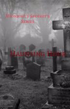 Midnight's Secrets's Series Book 2 : Haunting  Hour by liski23