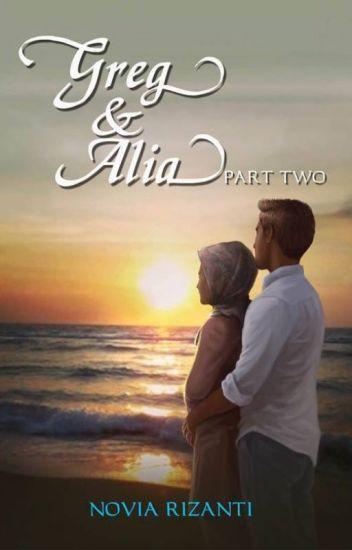Greg & Alia Part Two
