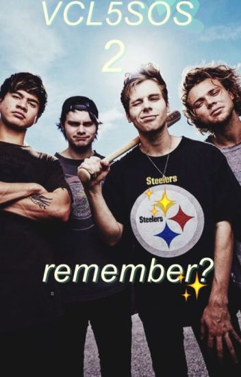 VCL5OS 2: Remember? ☾ #5SOS Chilensis