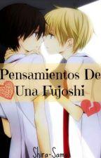 Pensamientos De Una Fujoshi by Dankil