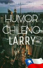 Humor Chileno→ Larry by sincerelyOops