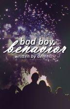 Bad Boy Behavior by demesne