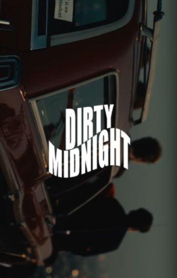 dirty midnight ☾ muke