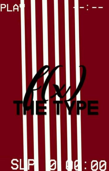 THE TYPE - F(X)