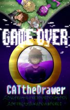 Game Over by CATtheDrawer