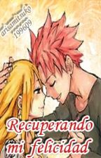 Recuperando mi felicidad (2 temporada) (Fairy Tail) by arisamitsuko199609