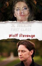 X Men: First Class Wolf Revenge by TaniaHenriquez1