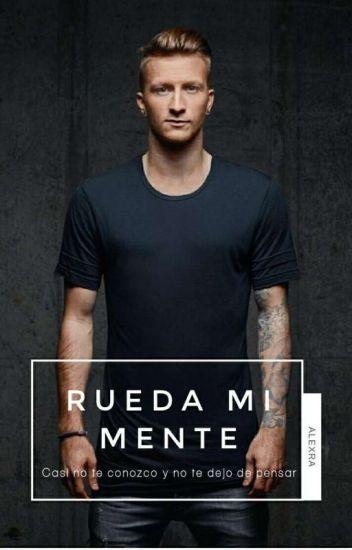Rueda mi Mente | Marco Reus