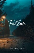 Fallen by FrozenFox25