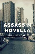 Assassin Novella by NickUskoski