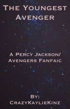 The Youngest Avenger (a Percy Jackson/Avengers fan fic) by CrazyKaylieKinz