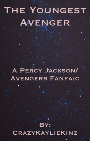 The Youngest Avenger (a Percy Jackson/Avengers fan fic)