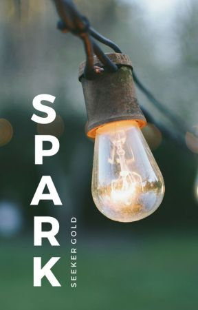 Spark by SeekerGold