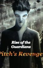 RISE OF THE GUARDIANS -Pitch 's Revenge by fantasyluv243