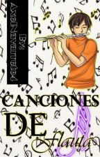 Canciones para flauta by AxelNavarrete4