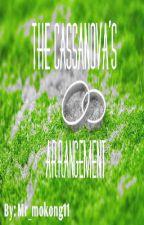The Cassanova's Arrangement by YeyelTheThird