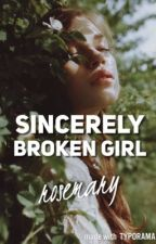 Sincerely, Broken Girl by pink_chic102030
