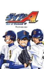 Diamond no Ace Imagines.{DnA x Reader} by WinnieHeichou